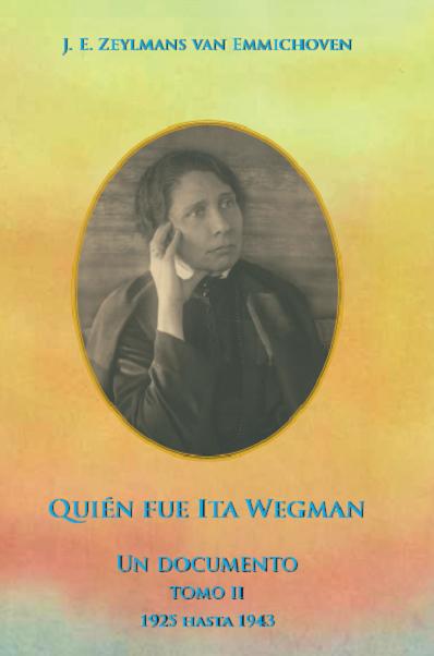 Quién fue Ita Wegman – Tomo II