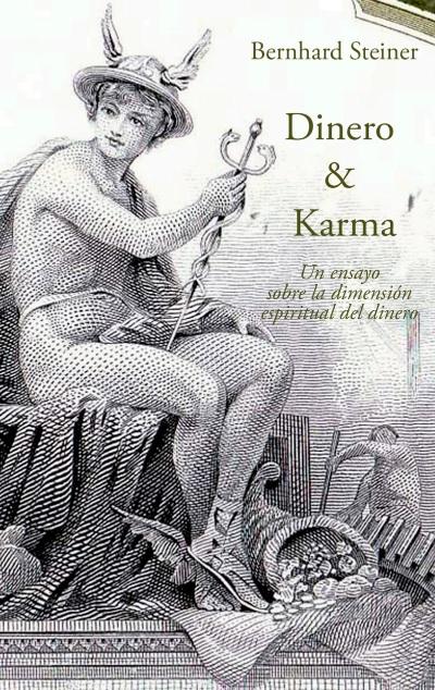 Dinero & Karma