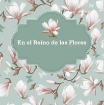 En el Reino de las Flores