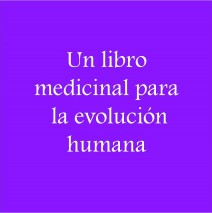 Un libro medicinal para la evolución humana